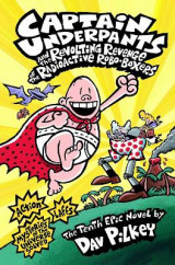 Omslag - Captain Underpants and the Revolting Revenge of the Radioactive Robo-boxers