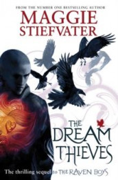 The dream thieves av Maggie Stiefvater (Heftet)