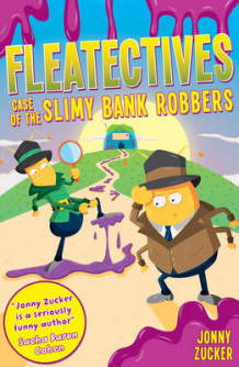 Case of the Slimy Bank Robbers av Jonny Zucker (Heftet)