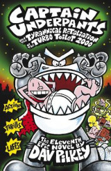 Omslag - Captain Underpants and the Tyrannical Retaliation of the Turbo Toilet 2000