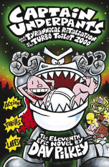 Captain Underpants and the Tyrannical Retaliation of the Turbo Toilet 2000 av Dav Pilkey (Heftet)