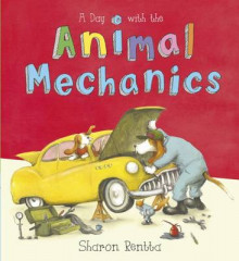A Day with the Animal Mechanics av Sharon Rentta (Heftet)