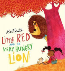 Little Red and the Very Hungry Lion av Alex T. Smith (Heftet)