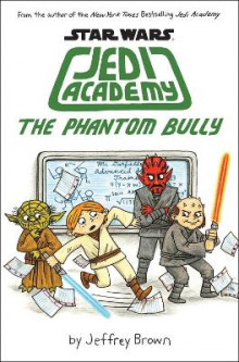 Jedi Academy - The Phantom Bully av Jeffrey Brown (Heftet)
