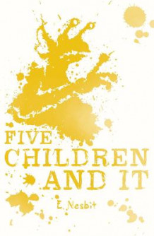 Five Children and it av E. Nesbit (Heftet)