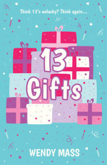 13 Gifts av Wendy Mass (Heftet)