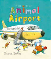 A Day at the Animal Airport av Sharon Rentta (Innbundet)