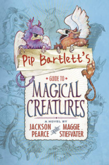 Pip Bartlett's Guide to Magical Creatures av Maggie Stiefvater (Heftet)