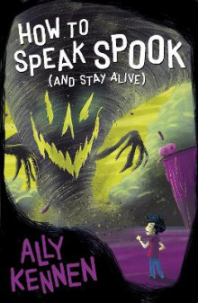 How to Speak Spook (and Stay Alive) av Ally Kennen (Heftet)