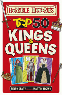 Top 50 Kings and Queens av Terry Deary (Innbundet)