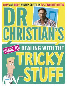 Dr Christian's Guide to Dealing with the Tricky Stuff av Dr. Christian Jessen (Heftet)