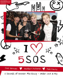 I Heart 5SOS: the 5 Seconds of Summer Gossip, Under Lock & Key (Innbundet)