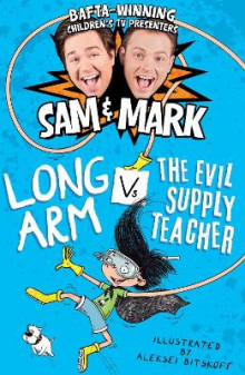 Long Arm vs the Evil Supply Teacher av Sam Nixon og Mark Rhodes (Heftet)