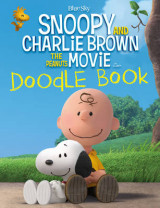 Omslag - Snoopy and Charlie Brown: The Peanuts Movie Doodle Book