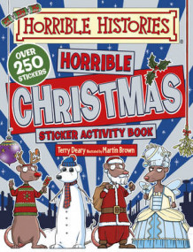 Horrible Christmas Sticker Activity Book av Terry Deary (Heftet)