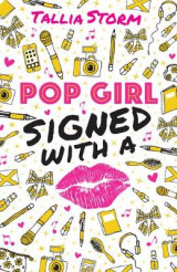 Omslag - Pop Girl: Signed with a Kiss
