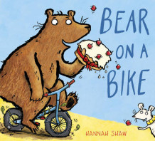 Bear on a Bike av Hannah Shaw (Innbundet)