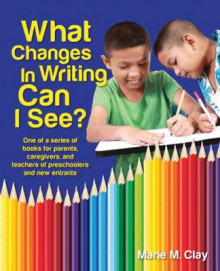 What Changes in Writing Can I See av Marie M. Clay (Heftet)