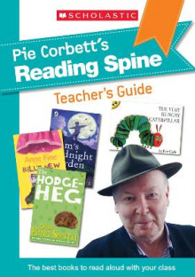 Pie Corbett Reading Spine Teacher's Guide av Pie Corbett (Heftet)