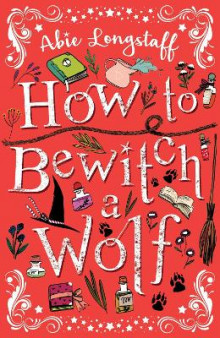 How to Bewitch a Wolf av Abie Longstaff (Heftet)