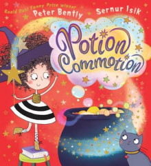 Potion Commotion av Peter Bently (Heftet)