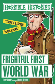 Frightful First World War av Terry Deary og Martin Brown (Heftet)