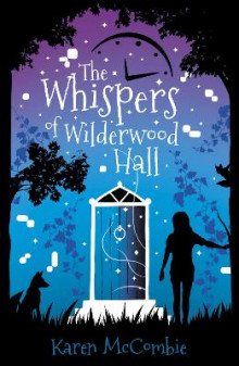 The Whispers of Wilderwood Hall av Karen McCombie (Heftet)