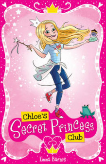 Chloe's Secret Princess Club av Emma Barnes (Heftet)