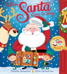 When Santa Came to Stay av Timothy Knapman (Heftet)