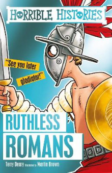 Ruthless Romans av Terry Deary (Heftet)