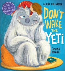 Don't Wake the Yeti! av Claire Freedman (Heftet)