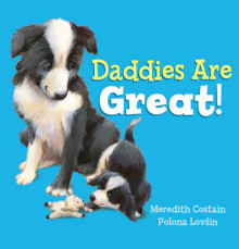 Daddies are Great! av Meredith Costain (Heftet)