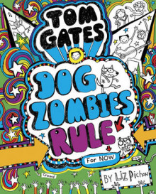 Tom Gates: DogZombies Rule (for Now) av Liz Pichon (Innbundet)
