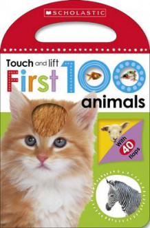 First 100 Touch and Lift: Animals av Make Believe Ideas (Pappbok)