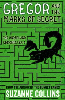 Gregor and the Marks of Secret av Suzanne Collins (Heftet)