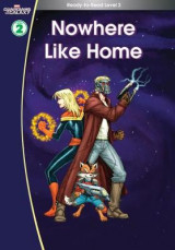 Omslag - Guardians of the Galaxy: Nowhere Like Home. (Ready-to-Read Level 2)