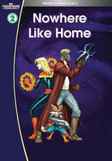 Guardians of the Galaxy: Nowhere Like Home. (Ready-to-Read Level 2) av Scholastic (Innbundet)