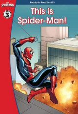 Omslag - Spider-Man: This is Spider-Man (Ready-to-Read Level 3)