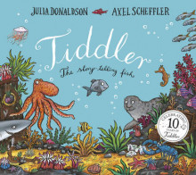 Tiddler 10th Anniversary edition av Julia Donaldson (Heftet)