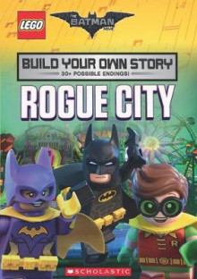 The LEGO Batman Movie: Build Your Own Story: Rogue City: 1 av Tracey West (Heftet)