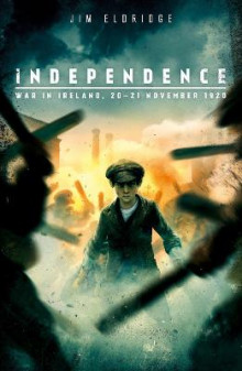 Independence: War in Ireland, 20 - 21 November 1920 av Jim Eldridge (Heftet)