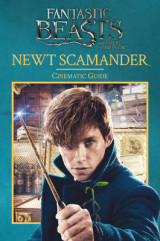 Omslag - Fantastic Beasts and Where to Find Them: Newt Scamander: Cinematic Guide