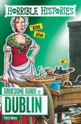Omslag - Horrible Histories Gruesome Guides: Dublin
