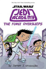 Omslag - Jedi Academy: The Force Oversleeps