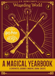 J.K. Rowling's Wizarding World: A Magical Yearbook av Scholastic (Innbundet)