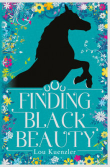 Finding Black Beauty av Lou Kuenzler (Heftet)
