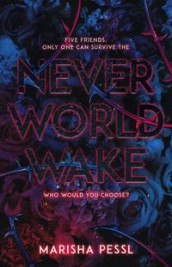 Neverworld Wake av Marisha Pessl (Heftet)
