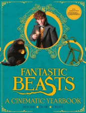 Fantastic Beasts: A Cinematic Yearbook av Scholastic (Innbundet)