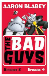 The Bad Guys: Episode 3&4 av Aaron Blabey (Heftet)