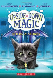 UPSIDE DOWN MAGIC #2: Sticks and Stones av Emily Jenkins, Sarah Mlynowski og Lauren Myracle (Heftet)
